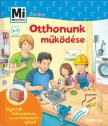 Martin Stiefenhofer - Mi MICSODA Junior - Otthonunk működése<!--span style='font-size:10px;'>(G)</span-->