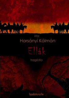 Harsányi Kálmán - Ellák [eKönyv: epub, mobi]