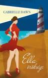 Dawn Gabrielle - Ella öröksége [eKönyv: epub, mobi]