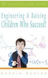 Santos Suzzie - Engineering & Raising Children Who Succeed! [eKönyv: epub, mobi]