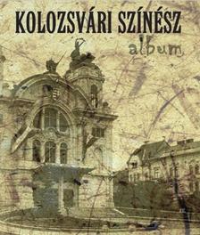 - Kolozsvári színész album