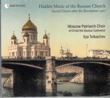 ALEXANDROV, GOLOVANOV, NIKOLSKY - HIDDEN MUSIC OF THE RUSSIAN CHURCH CD MOSCOW PATRIARCH CHOIR