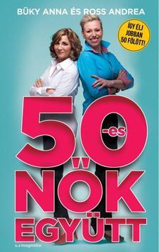 BÜKY ANNA - 50-es nők együtt