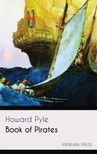 Howard Pyle - Book of Pirates [eKönyv: epub,  mobi]