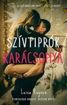 Rayven, Leisa - Szívtiprók karácsonya - Starcrossed-sorozat 4.