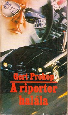 Prokop, Gert - A riporter halála [antikvár]