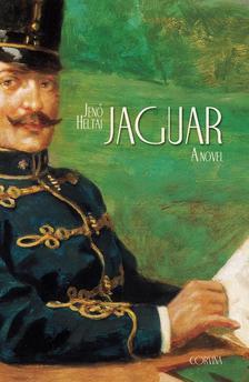 HELTAI JENŐ - JAGUAR - (A NOVEL) - angol nyelvű