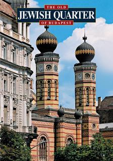 The old Jewish Quarter of Budapest - Régi budapesti zsidónegyed - angol