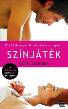 Cora Carmack - Színjáték