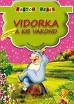 Vidorka, a kis vakond - Pöttöm mesék<!--span style='font-size:10px;'>(G)</span-->