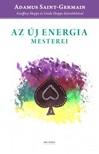 Geoffrey Hoppe - Linda Hoppe - Az új energia mesterei - Adamus közvetítések [eKönyv: epub, mobi]
