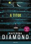 Katerina Diamond - A titok [eKönyv: epub, mobi]<!--span style='font-size:10px;'>(G)</span-->