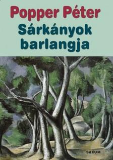 POPPER PÉTER - Sárkányok barlangja [eKönyv: pdf, epub, mobi]