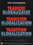 Kultermann, Udo - Tradíció, globalizáció (dedikált) [antikvár]