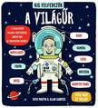 MARTIN, RUTH & SANDERS, ALLAN - Kis felfedezők - A világűr<!--span style='font-size:10px;'>(G)</span-->