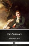 Delphi Classics Sir Walter Scott, - The Antiquary by Sir Walter Scott (Illustrated) [eKönyv: epub,  mobi]