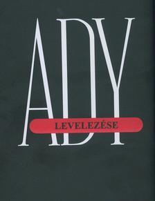 Sajtó alá rend.: Vitályos László - ADY LEVELEZÉSE III. 1910-1911
