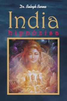 Dr. Balogh Barna - India hipnózisa