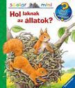 Anne Möller - Hol laknak az állatok?<!--span style='font-size:10px;'>(G)</span-->
