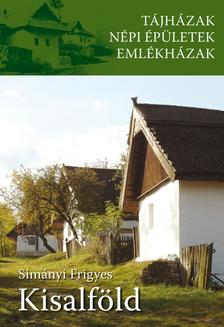 Simányi Frigyes - Tájházak - Kisalföld