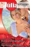 Melanie Milburne Lindsay Armstrong, - Júlia különszám 40. kötet (Kulcs a boldogsághoz,  Szerelmes ellenfelek) [eKönyv: epub,  mobi]