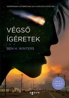 Ben. H Winters - Végső ígéretek