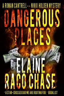 Chase Elaine Raco - Dangerous Places [eKönyv: epub, mobi]
