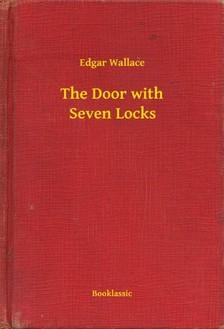 Edgar Wallace - The Door with Seven Locks [eKönyv: epub, mobi]