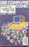 Gonick, Larry - Der Computer Comic [antikvár]