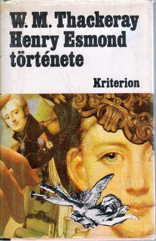 William Makepeace Thackeray - Henry Esmond története [antikvár]
