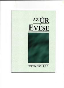WITNESS LEE - Az Úr evése