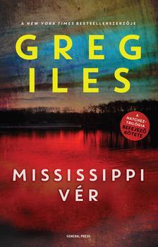 Greg Iles - Mississippi vér