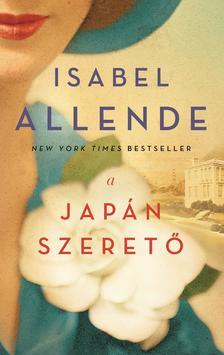 Isabel Allende - A japán szerető