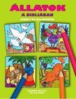 Scur Katalin - Állatok a Bibliában - Tanulj az állatokról<!--span style='font-size:10px;'>(G)</span-->