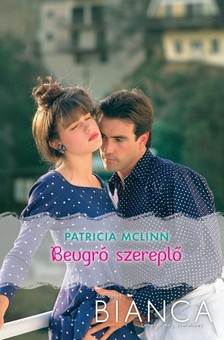 McLinn Patricia - Bianca 235. (Beugró szereplő) [eKönyv: epub, mobi]