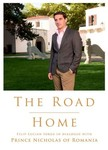 Romania Nicholas Prince of - The Road Home. Filip-Lucian Iorga In dialogue with Prince Nicholas of Romania [eKönyv: epub,  mobi]