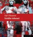 Sofi Oksanen - Sztálin tehenei [eKönyv: epub, mobi]