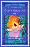 Hagan Anne - Opera House Ops [eKönyv: epub,  mobi]