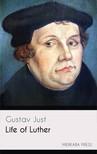 Just Gustav - Life of Luther [eKönyv: epub,  mobi]