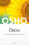 OSHO - Öröm - A belülről fakadó boldogság [eKönyv: epub, mobi]<!--span style='font-size:10px;'>(G)</span-->