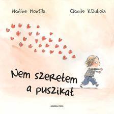 Nadine Monfils-Claude K. Dubois - Nem szeretem a puszikat