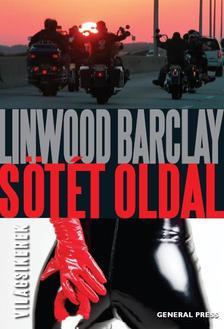 Linwood Barclay - Sötét oldal