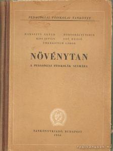 Dr. Soós Rezső;Dr. Haraszty Árpád;Dr. Hortobágyi Tibor;Dr. Kiss István; Dr. Uherkovich Gábor - Növénytan (1956) [antikvár]