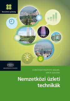 Constantinovits Milán - Sipos Zoltán - Nemzetközi üzleti technikák mutatóval