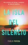 Poveda Pablo - La Isla del Silencio - Una aventura de intriga y suspense de Gabriel Caballero [eKönyv: epub,  mobi]