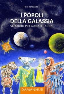 Tarassaco Falco - I Popoli della Galassia [eKönyv: epub, mobi]