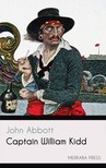 Abbott John - Captain William Kidd [eKönyv: epub, mobi]