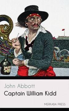 Abbott John - Captain William Kidd [eKönyv: epub, mobi]