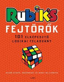 .- - Rubik-fejtörők - 101 elképesztő logikai feladvány