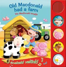 Éneklő könyvek - Old MacDonald had a farm - Vén MacDonald tanyája